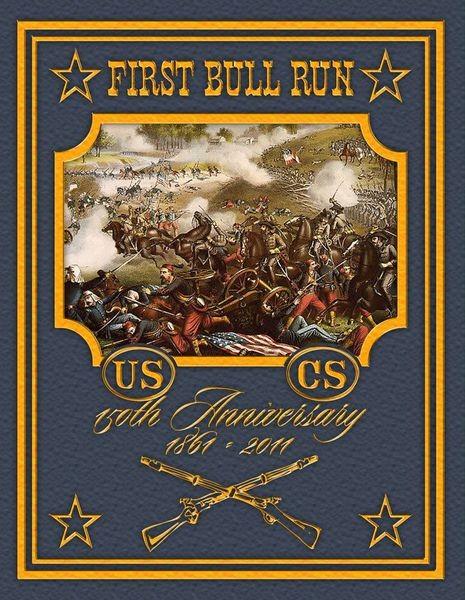 First Bull Run 150th Anniversary Edition