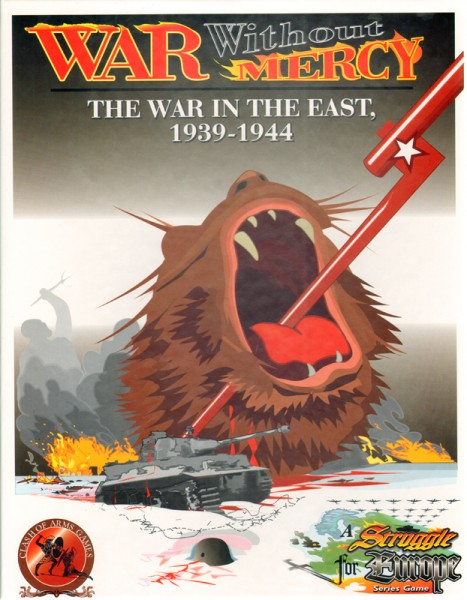 War without Mercy - The War in the East, 1939-1944