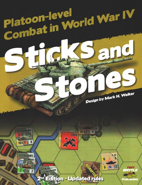 Sticks and Stones: Platoon-Level Combat in World War IV (2nd Edition)
