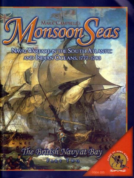 Close Action - Monsoon Seas - The British Navy at Bay Part 2