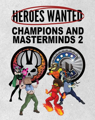 Heroes Wanted - Champions & Masterminds II