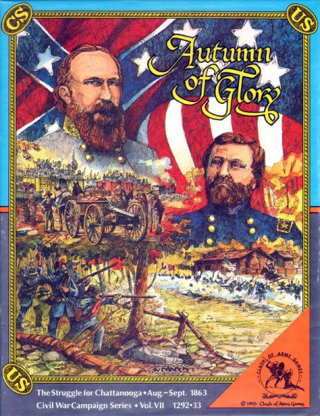 Autumn of Glory - The Struggle for Chattanooga, Augus to September 1863